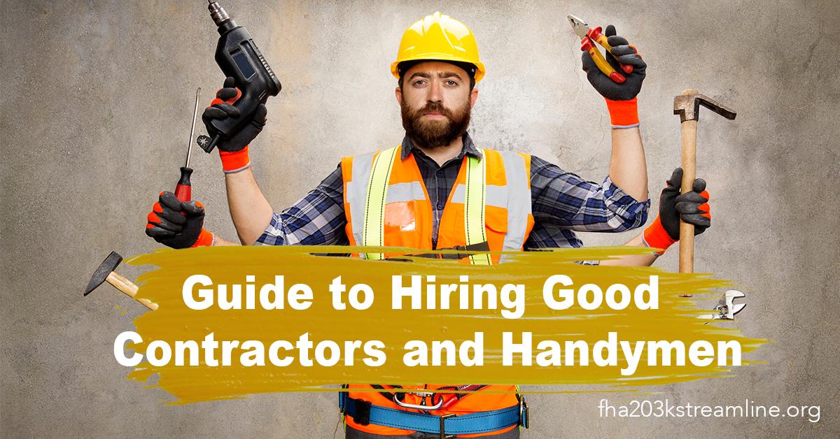 Guide to Hiring Good Contractors and Handymen